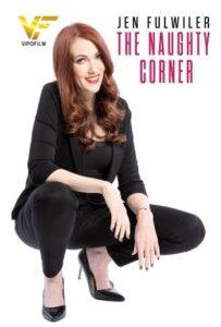 دانلود فیلم جنیفر فولویلر Jen Fulwiler The Naughty Corner 2021