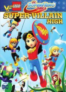دانلود انیمیشن لگو دختران قهرمان: شرور بزرگ LEGO DC Super Hero Girls: Super-villain High 2018