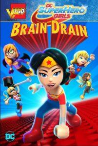 دانلود انیمیشن دختران قهرمان: فرار مغزها Lego DC Super Hero Girls: Brain Drain 2017