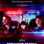 دانلود فیلم مستند خانواده نیمه شب Midnight Family 2020