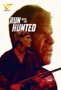 دانلود فیلم با شکار فرار کن 2019 Run with the Hunted