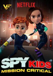 دانلود انیمیشن بچه های جاسوس : ماموریت بحرانی Spy Kids: Mission Critical 2018