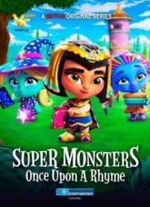 دانلود انیمیشن هیولا های فوق العاده Super Monsters: Once Upon a Rhyme 2021