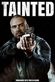 دانلود فیلم سینمایی تباه شده Tainted 2020