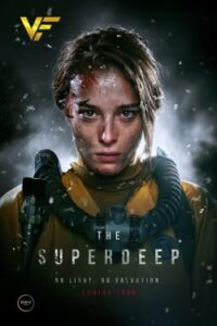 دانلود فیلم در اعماق The Superdeep 2020
