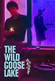 دانلود فیلم چینی دریاچه غاز وحشی The Wild Goose Lake 2019
