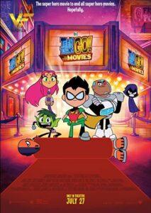 دانلود انیمیشن تایتانهای نوجوان پیش به سوی سینما Teen Titans GO! to the Movies 2018