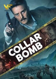 دانلود فیلم هندی بمب انتحاری Collar Bomb 2021