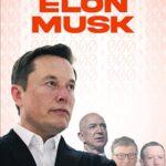 دانلود مستند میلیاردرهای حوزه تکنولوژی: ایلان ماسک Tech Billionaires: Elon Musk 2021