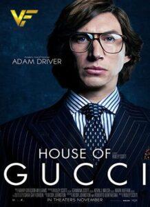 دانلود فیلم خانه گوچی House of Gucci 2021
