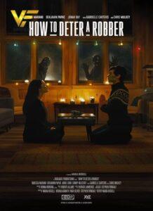 دانلود فیلم چگونه با دزدها مقابله کنیم How to Deter a Robber 2021