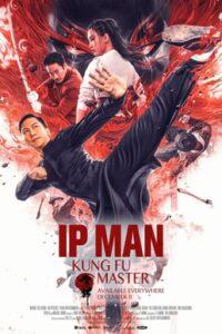 دانلود فیلم ایپ من استاد کنگ فو Ip Man: Kung Fu Master 2019