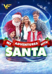 دانلود فیلم ماجراهای من با سانتا My Adventures with Santa 2019