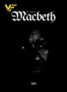 دانلود فیلم فاجعه مکبث The Tragedy of Macbeth 2021