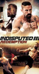 دانلود فیلم شکست ناپذیر 3 undisputed 3 redemption 2010رستگاری