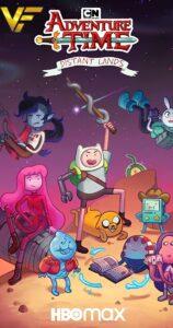دانلود انیمیشن سریالی وقت ماجراجویی Adventure Time: Distant Lands 2020 دوبله فارسی