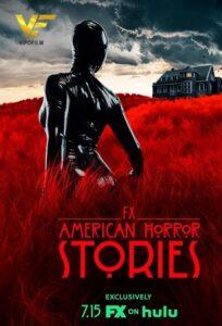 دانلود سریال داستان های ترسناک آمریکایی 2021 American Horror Stories