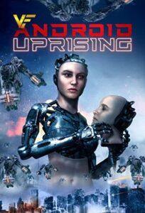 دانلود فیلم قیام اندروید Android Uprising 2020