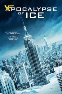 دانلود فیلم آخرالزمان یخی Apocalypse of Ice 2020