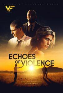 دانلود فیلم پژواک خشونت Echoes of Violence 2021