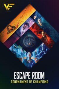 دانلود فیلم اتاق فرار 2 Escape Room 2: Tournament of Champions 2021