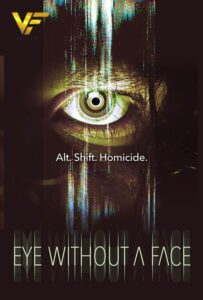 دانلود فیلم چشم بدون صورت Eye Without a Face 2021