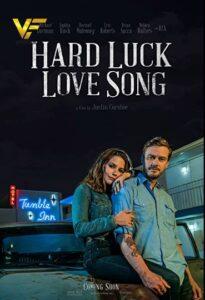 دانلود فیلم آهنگ عشق خوش شانس Hard Luck Love Song 2021