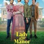 دانلود فیلم بانوی مانور 2021 Lady of the Manor