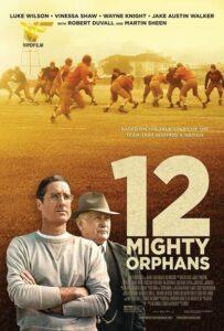 دانلود فیلم 12 یتیم توانا Mighty Orphans 2021