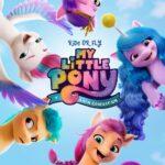 دانلود انیمیشن My Little Pony: A New Generation 2021