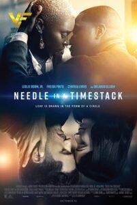 دانلود فیلم سوزن در کیسه زمانی 2021 Needle in a Timestack