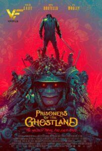 دانلود فیلم زندانیان سرزمین شبح Prisoners of the Ghostland 2021
