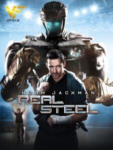دانلود فیلم فولاد ناب 2 Real Steel 2