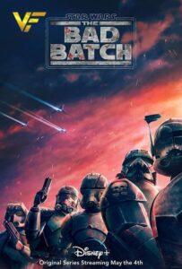 دانلود فصل دوم انیمیشن سریالی جنگ ستارگان Star Wars: The Bad Batch 2022