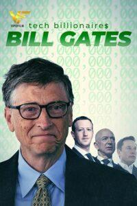 دانلود مستند میلیاردرهای حوزه تکنولوژی Tech Billionaires: Bill Gates 2021
