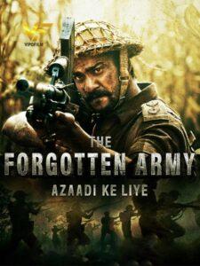 دانلود سریال هندی ارتش فراموش شده The Forgotten Army 2020