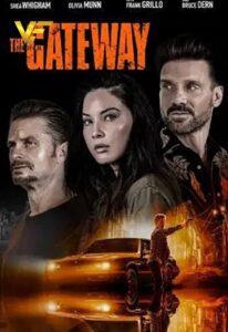 دانلود فیلم دروازه The Gateway 2021