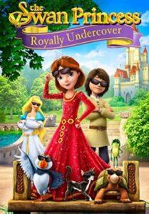 دانلود انیمیشن پرنسس قوها 4 The Swan Princess 4: Royally Undercover 2016