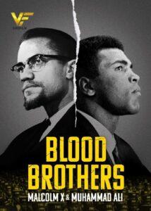 دانلود مستند برادران خونی Blood Brothers: Malcolm X and Muhammad Ali 2021