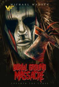 دانلود فیلم قتل عام Burial Ground Massacre 2021