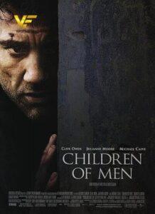 دانلود فیلم فرزندان انسان Children of Men 2006 دوبله فارسی