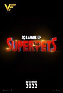 معرفی انیمیشن لیگ قهرمانان حیوانات خانگی DC League of Super-Pets 2022