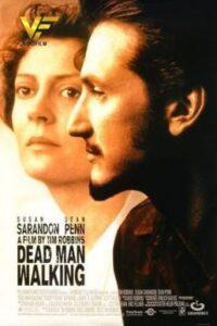 دانلود فیلم راه رفتن مرد مرده Dead Man Walking 1995 دوبله فارسی