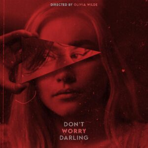 دانلود فیلم نگران نباش عزیزم Don't Worry Darling 2022
