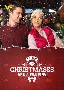 دانلود فیلم Four Christmases and a Wedding 2017