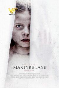 دانلود فیلم شهدای لین Martyrs Lane 2021