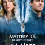 دانلود فیلم معمای ۱۰۱ Mystery 101: Deadly History 2021