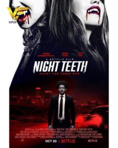 دانلود فیلم دندان شب 2021 Night Teeth