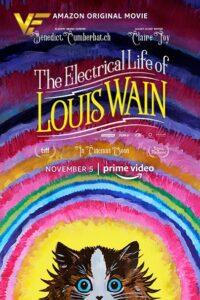 دانلود فیلم زندگی الکتریکی لویی وین The Electrical Life of Louis Wain 2021