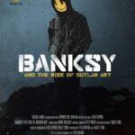 دانلود مستند Banksy and the Rise of Outlaw Art 2020